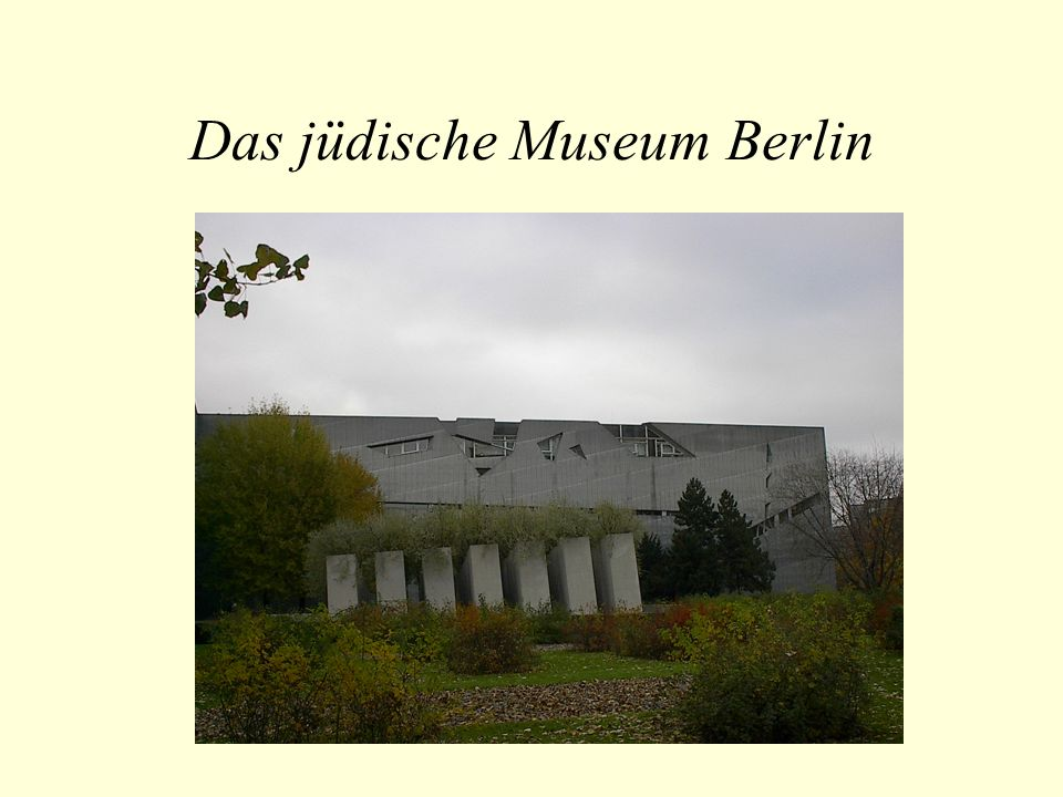 Das jüdische Museum Berlin