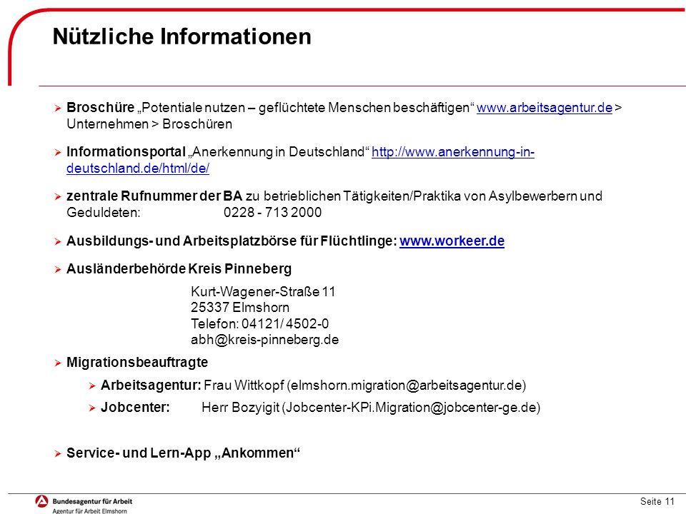 """Seite 11 Nützliche Informationen  Broschüre """"Potentiale nutzen – geflüchtete Menschen beschäftigen"""" www.arbeitsagentur.de > Unternehmen > Broschürenw"""