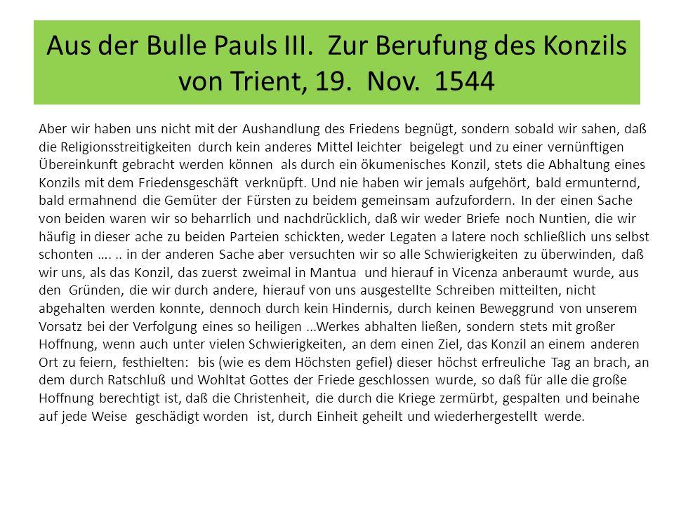 Aus der Bulle Pauls III. Zur Berufung des Konzils von Trient, 19.