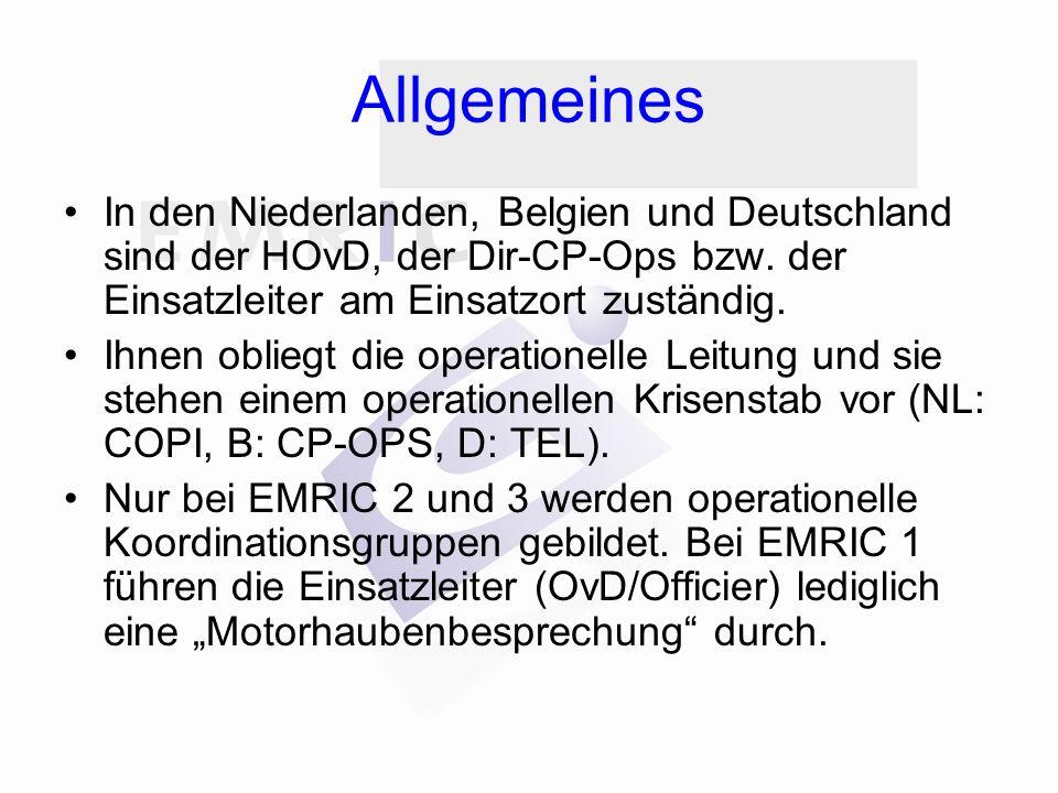 Allgemeines In den Niederlanden, Belgien und Deutschland sind der HOvD, der Dir-CP-Ops bzw.