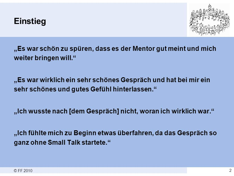 © FF 201013 Ergebnisse Gesprächsverlauf  Gesprächsnotizen - Mentor: 59% - Student: 94,1%  Rolle des Mentors bzw.