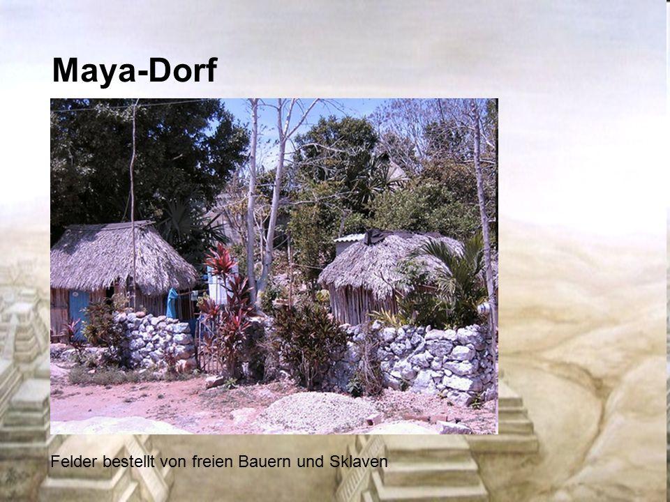 Maya-Dorf Felder bestellt von freien Bauern und Sklaven