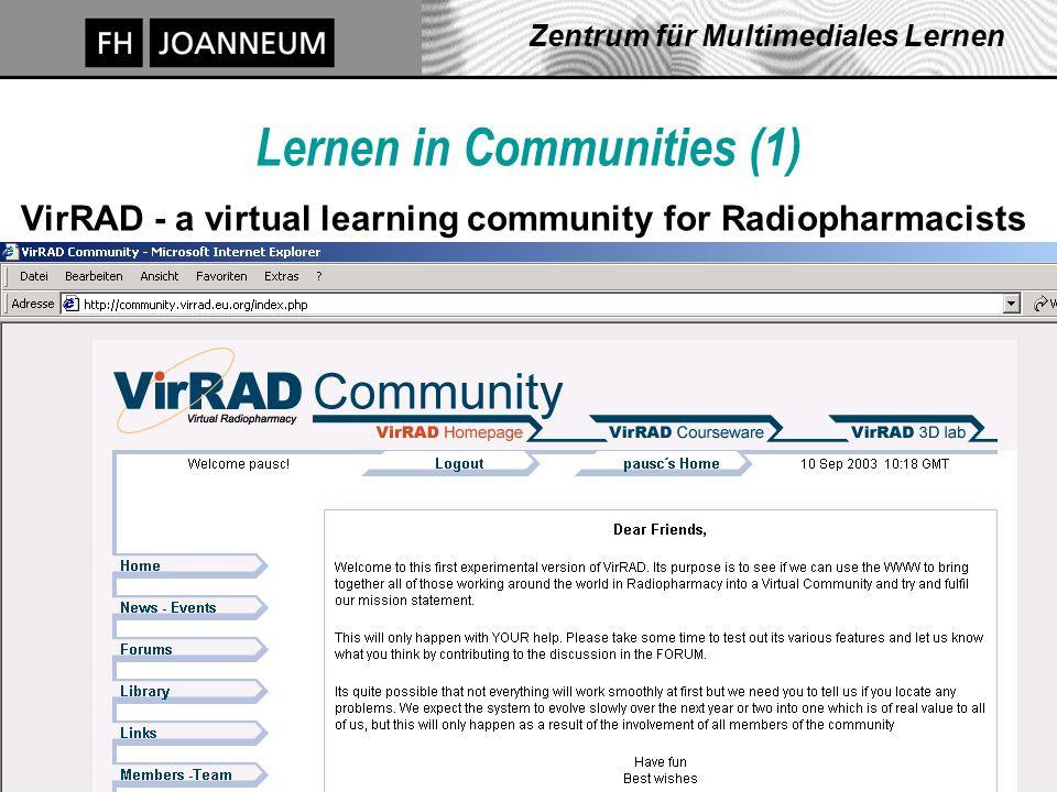 J. Pauschenwein, 20.10.03, zml.fh-joanneum.at 20 Zentrum für Multimediales Lernen Lernen in Communities (1) VirRAD - a virtual learning community for