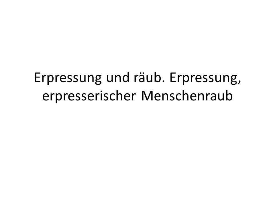 Wiederholung, §§ 249 ff.