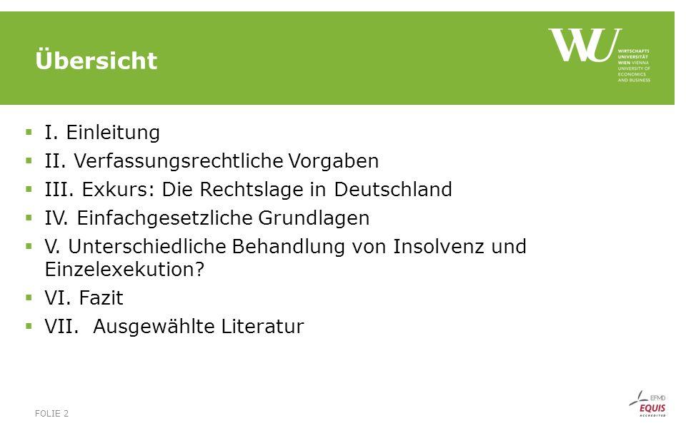 Übersicht  I. Einleitung  II. Verfassungsrechtliche Vorgaben  III. Exkurs: Die Rechtslage in Deutschland  IV. Einfachgesetzliche Grundlagen  V. U