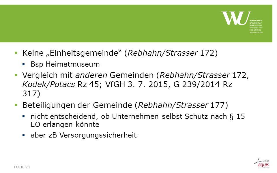 """ Keine """"Einheitsgemeinde"""" (Rebhahn/Strasser 172)  Bsp Heimatmuseum  Vergleich mit anderen Gemeinden (Rebhahn/Strasser 172, Kodek/Potacs Rz 45; VfGH"""
