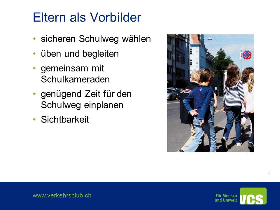 www.verkehrsclub.ch 16 Impressum Kampagnen vom VCS Verkehrs-Club der Schweiz Aarbergergasse 61, Postfach 3001 Bern www.schulwege.ch