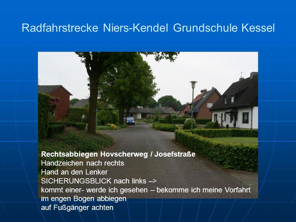 Radfahrstrecke Niers-Kendel Grundschule Kessel Rechtsabbiegen Hovscherweg / Josefstraße Handzeichen nach rechts Hand an den Lenker SICHERUNGSBLICK nac
