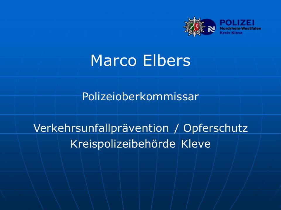 Marco Elbers Polizeioberkommissar Verkehrsunfallprävention / Opferschutz Kreispolizeibehörde Kleve