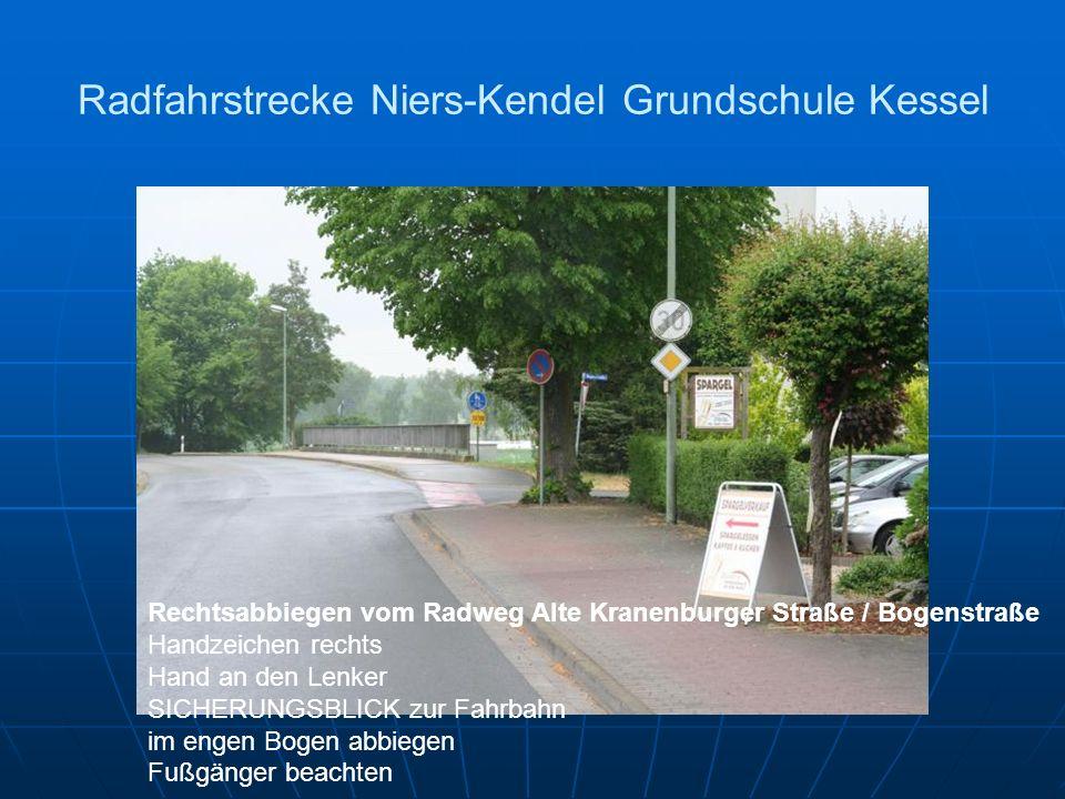 Radfahrstrecke Niers-Kendel Grundschule Kessel Rechtsabbiegen vom Radweg Alte Kranenburger Straße / Bogenstraße Handzeichen rechts Hand an den Lenker SICHERUNGSBLICK zur Fahrbahn im engen Bogen abbiegen Fußgänger beachten