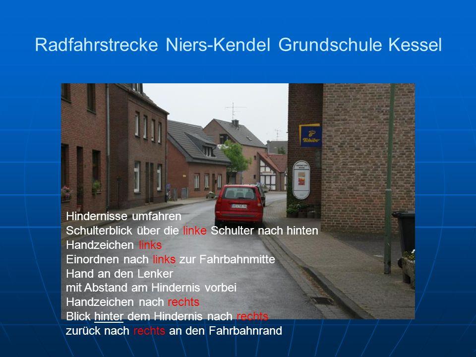 Radfahrstrecke Niers-Kendel Grundschule Kessel Hindernisse umfahren Schulterblick über die linke Schulter nach hinten Handzeichen links Einordnen nach