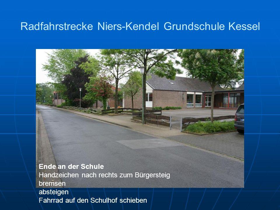Radfahrstrecke Niers-Kendel Grundschule Kessel Ende an der Schule Handzeichen nach rechts zum Bürgersteig bremsen absteigen Fahrrad auf den Schulhof schieben