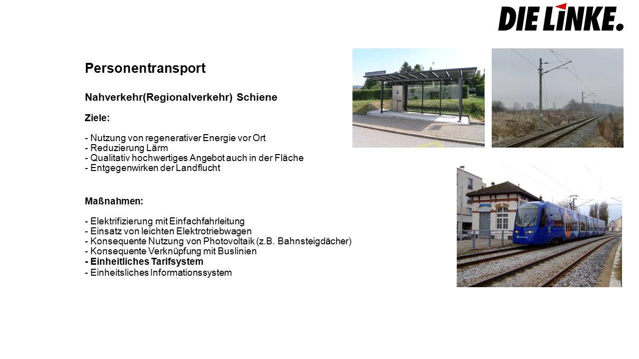 Gütertransport - Fernverkehr Ziele: - Konsequente Nutzung alternativer Verkehrswege (Schiene/Wasserstraße) - Güterfernverkehr gehört auf Schiene und Wasserstraße - Nutzung von dezentralen Verteilpunkten (fehlt aktuell komplett) - Stärkung der Intermodularität Maßnahmen: - Schaffung dezentraler an der Schiene angebundener Verteilpunkte (GVZ) - Schaffung eines Logistiknetzes Deutschland (kein individuelles Nebeneinander) - keine Elektrifizierung der Autobahnen - Regionalbahnen für den Güterverkehr wieder nutzbar machen - Förderung dezentraler Schienenanbieter - Entwicklung klimafreundlicher Schiffsantriebe - Ergänzung des Kanalnetzes Quellen:countrypixel/fotolia dpa