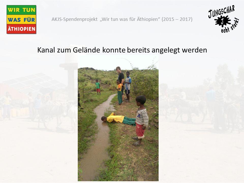 """Kanal zum Gelände konnte bereits angelegt werden AKJS-Spendenprojekt """"Wir tun was für Äthiopien (2015 – 2017)"""