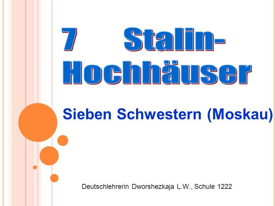 Deutschlehrerin Dworshezkaja L.W., Schule 1222 Sieben Schwestern (Moskau)