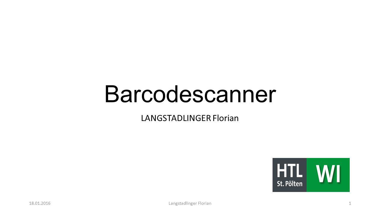 Barcodescanner LANGSTADLINGER Florian 18.01.2016Langstadlinger Florian1