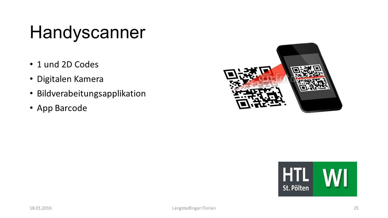 Handyscanner 1 und 2D Codes Digitalen Kamera Bildverabeitungsapplikation App Barcode 18.01.2016Langstadlinger Florian25