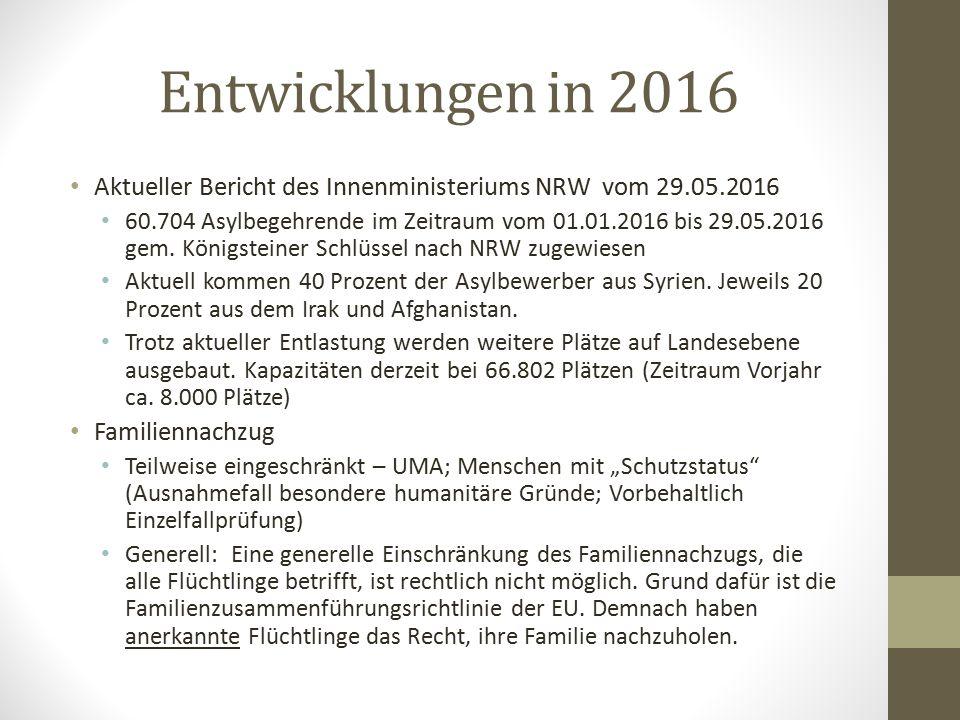 Entwicklungen in 2016 Aktueller Bericht des Innenministeriums NRW vom 29.05.2016 60.704 Asylbegehrende im Zeitraum vom 01.01.2016 bis 29.05.2016 gem.