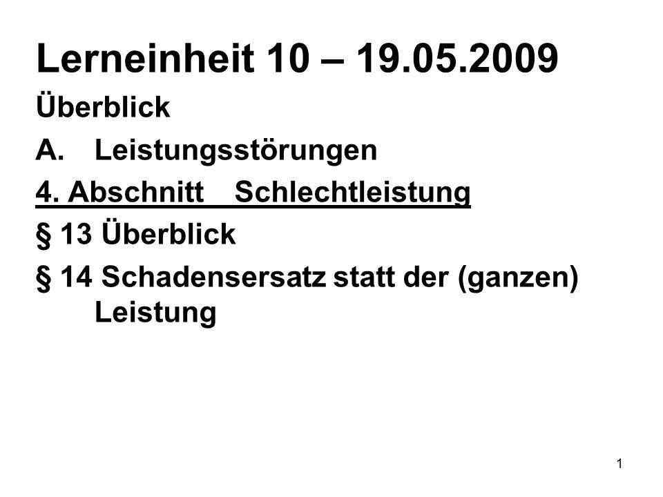 1 Lerneinheit 10 – 19.05.2009 Überblick A.Leistungsstörungen 4.