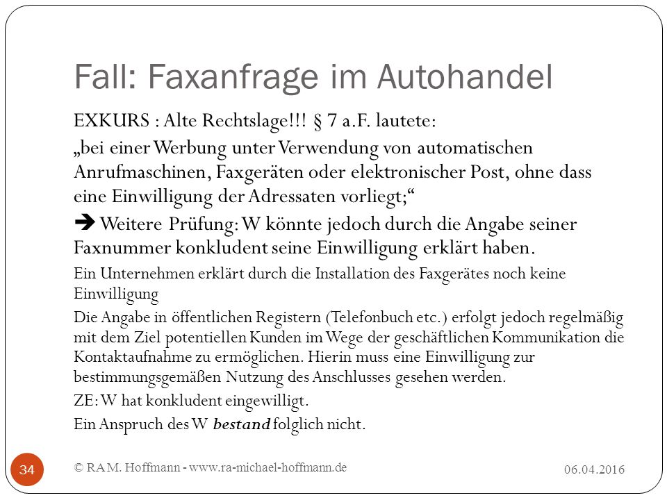 Fall: Faxanfrage im Autohandel 06.04.2016 © RA M.