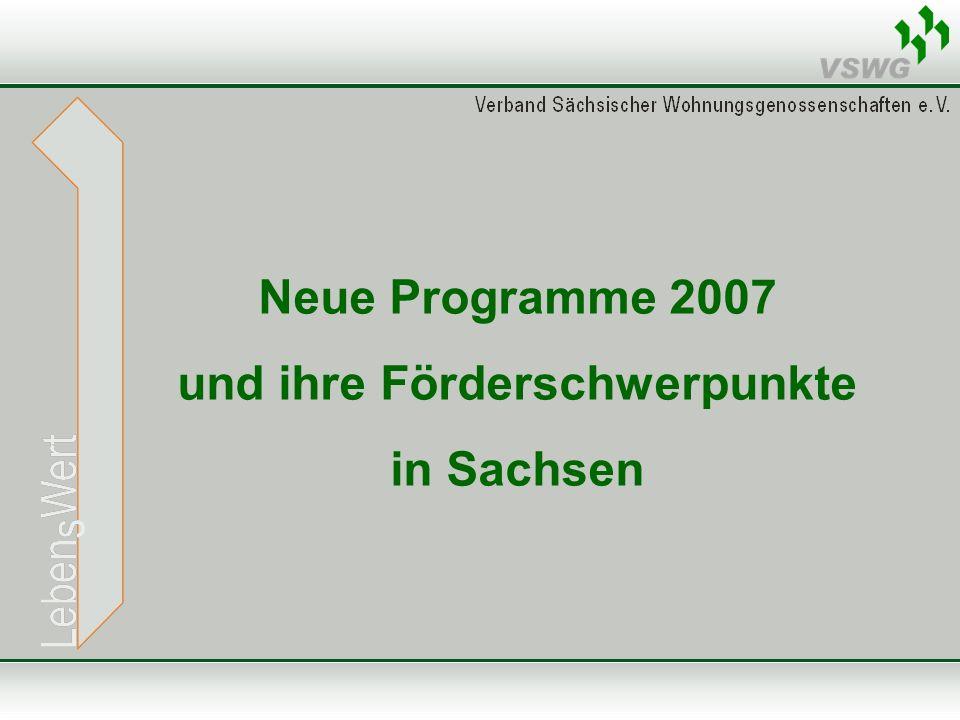 Neue Programme 2007 und ihre Förderschwerpunkte in Sachsen