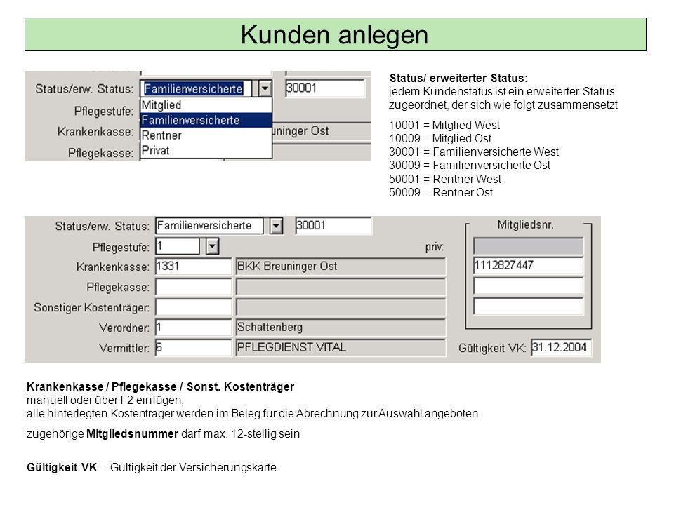 Kunden – Schlüssel / Diagnosen statistische Zwecke und Suchkriterium; Diagnosen, Krankheitsbilder etc.; über Button neu einfügen und über F2 auswählen (hinterlegt in Tabellen/ Spez.