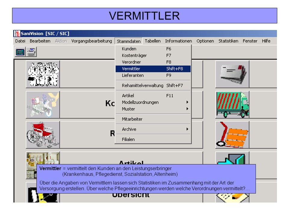 VERMITTLER Vermittler = vermittelt den Kunden an den Leistungserbringer (Krankenhaus, Pflegedienst, Sozialstation, Altenheim) Über die Angaben von Ver