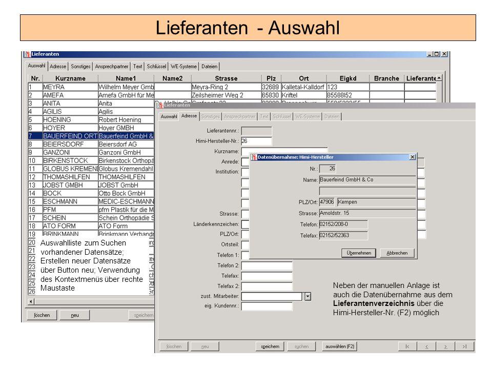 Lieferanten - Auswahl Auswahlliste zum Suchen vorhandener Datensätze; Erstellen neuer Datensätze über Button neu; Verwendung des Kontextmenüs über rec