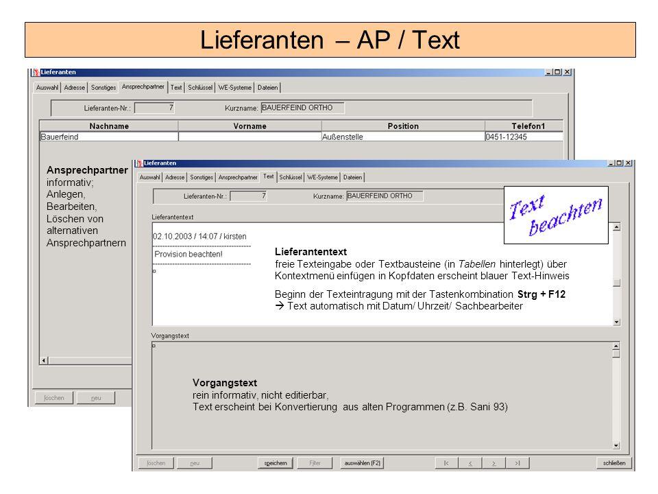 Lieferanten – AP / Text Vorgangstext rein informativ, nicht editierbar, Text erscheint bei Konvertierung aus alten Programmen (z.B. Sani 93) Lieferant