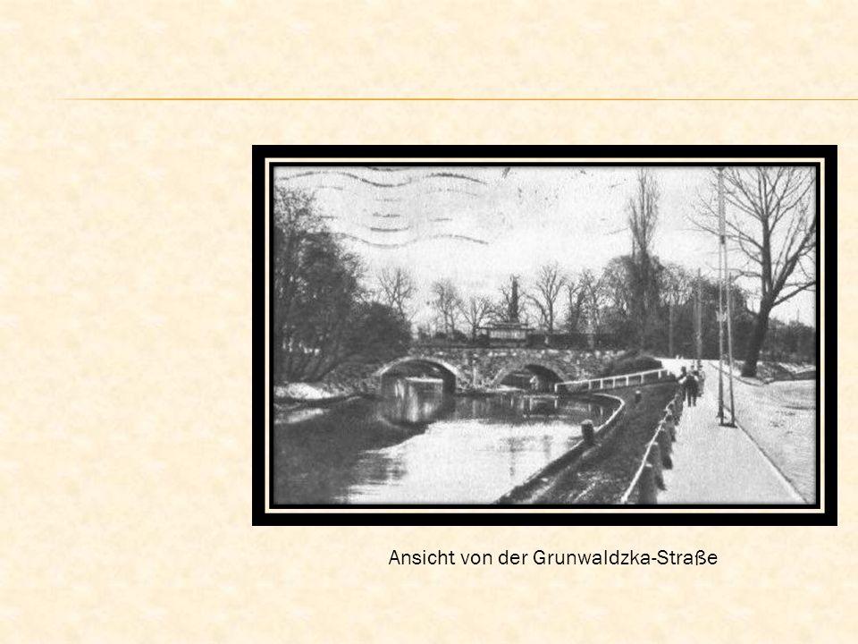 Ansicht von der Grunwaldzka-Straße