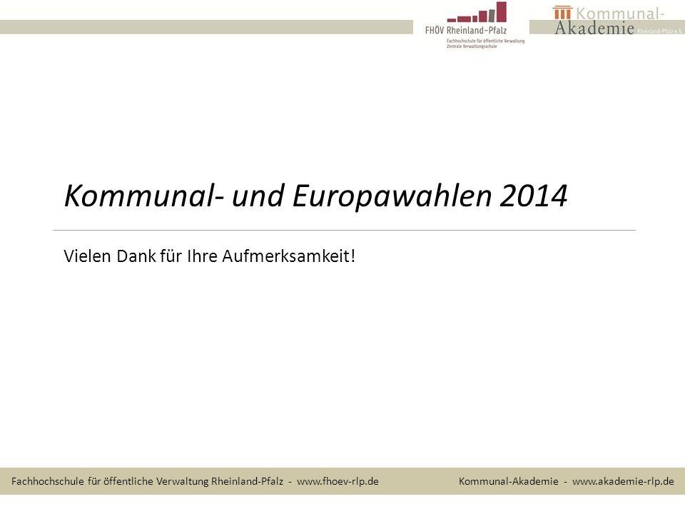 Kommunal- und Europawahlen 2014 Vielen Dank für Ihre Aufmerksamkeit.