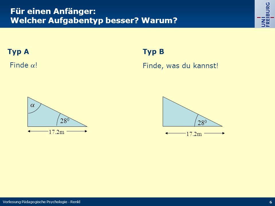 Vorlesung Pädagogische Psychologie - Renkl 7 Der Effekt des unspezifischen Ziels Typ ATyp B Finde, was du kannst.