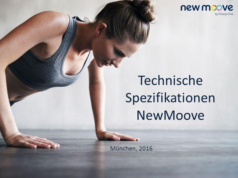 Technische Spezifikationen NewMoove München, 2016