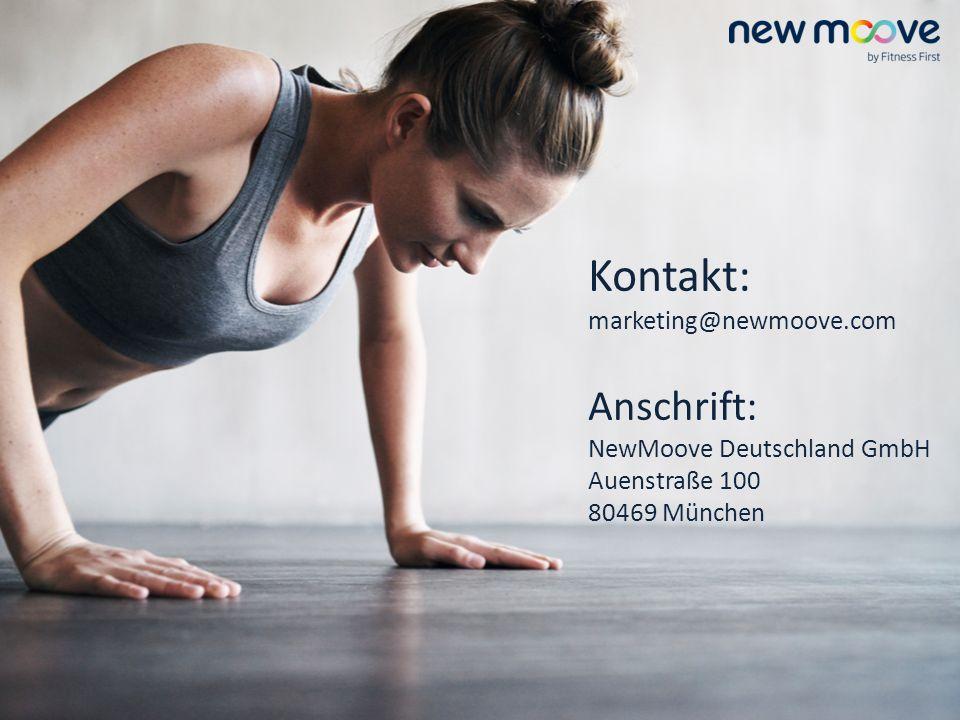 Kontakt: marketing@newmoove.com Anschrift: NewMoove Deutschland GmbH Auenstraße 100 80469 München