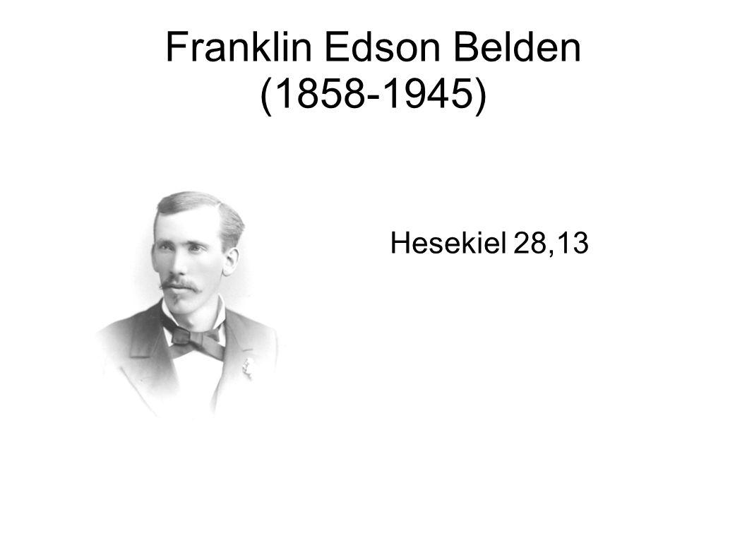 Franklin Edson Belden (1858-1945) Hesekiel 28,13