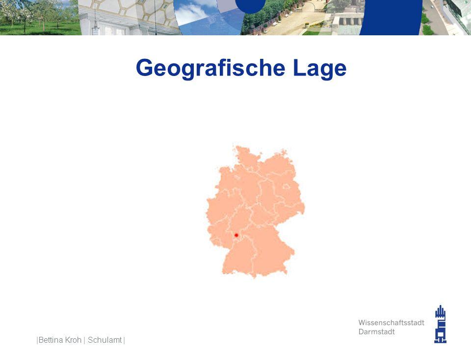 Geografische Lage |Bettina Kroh | Schulamt |