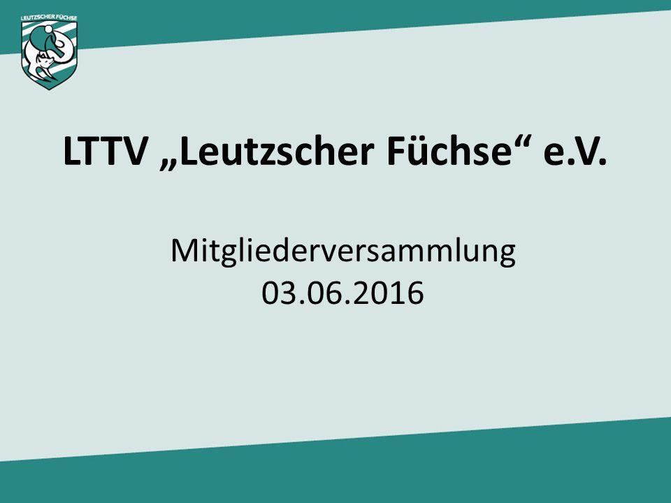 "LTTV ""Leutzscher Füchse"" e.V. Mitgliederversammlung 03.06.2016"