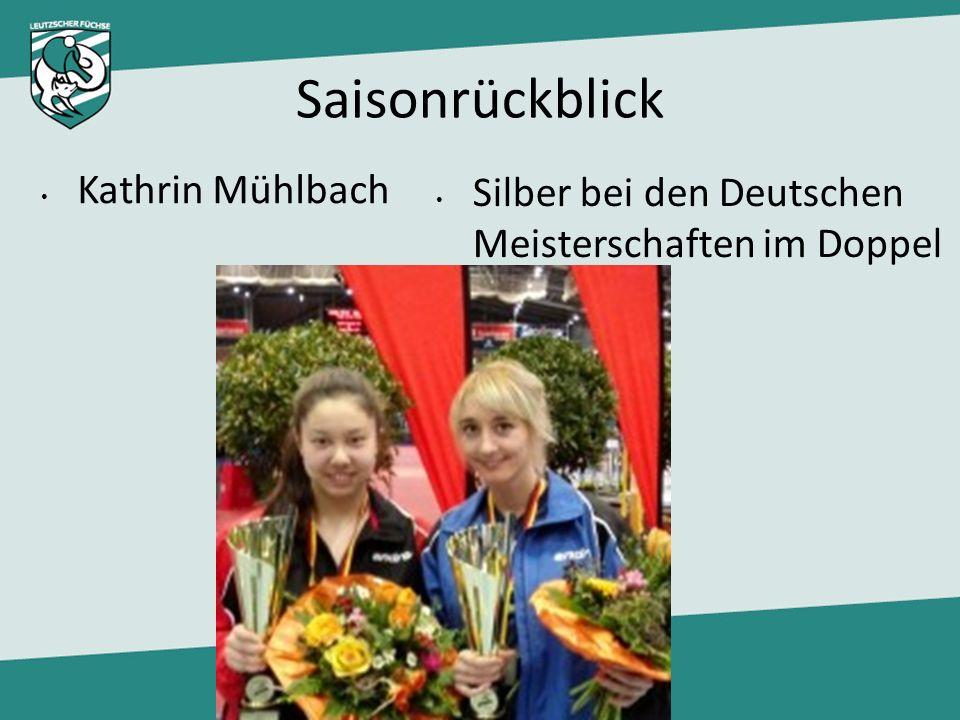 Saisonrückblick Silber bei den Deutschen Meisterschaften im Doppel Kathrin Mühlbach