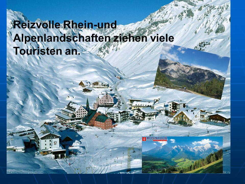 Reizvolle Rhein-und Alpenlandschaften ziehen viele Touristen an.