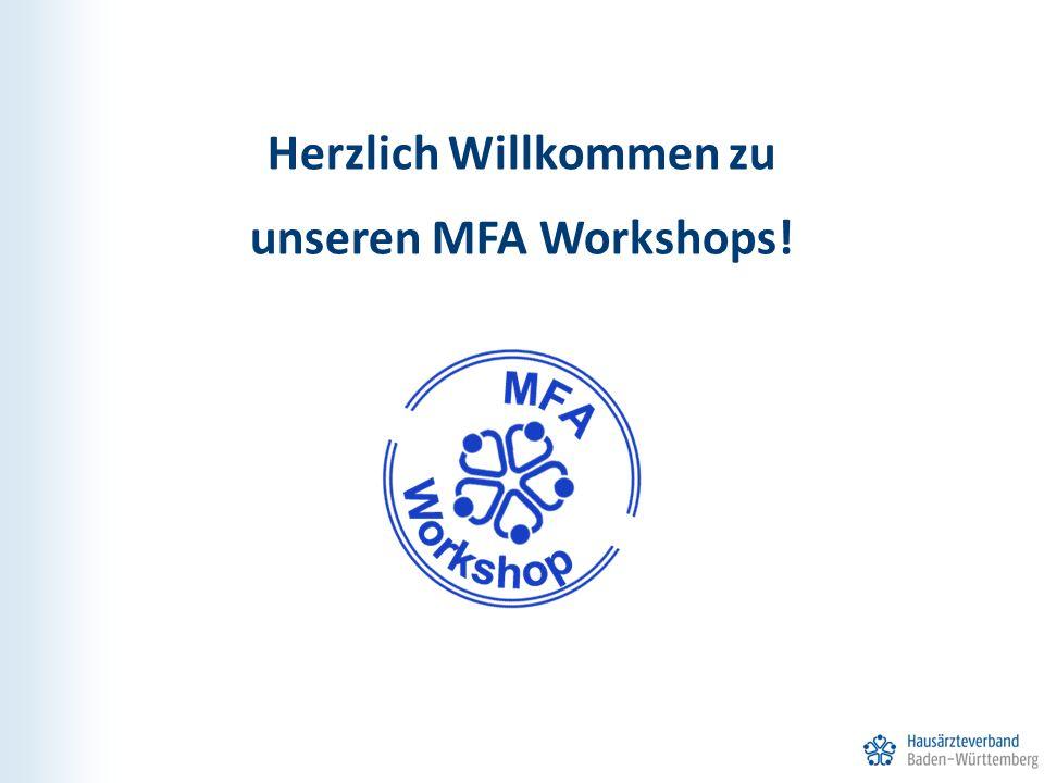 Herzlich Willkommen zu unseren MFA Workshops!