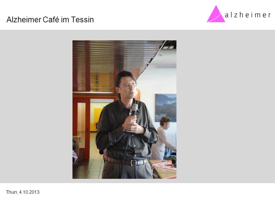 Alzheimer Café im Tessin Thun, 4.10.2013