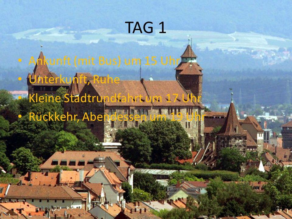TAG 1 Ankunft (mit Bus) um 15 Uhr Unterkunft, Ruhe Kleine Stadtrundfahrt um 17 Uhr Rückkehr, Abendessen um 19 Uhr