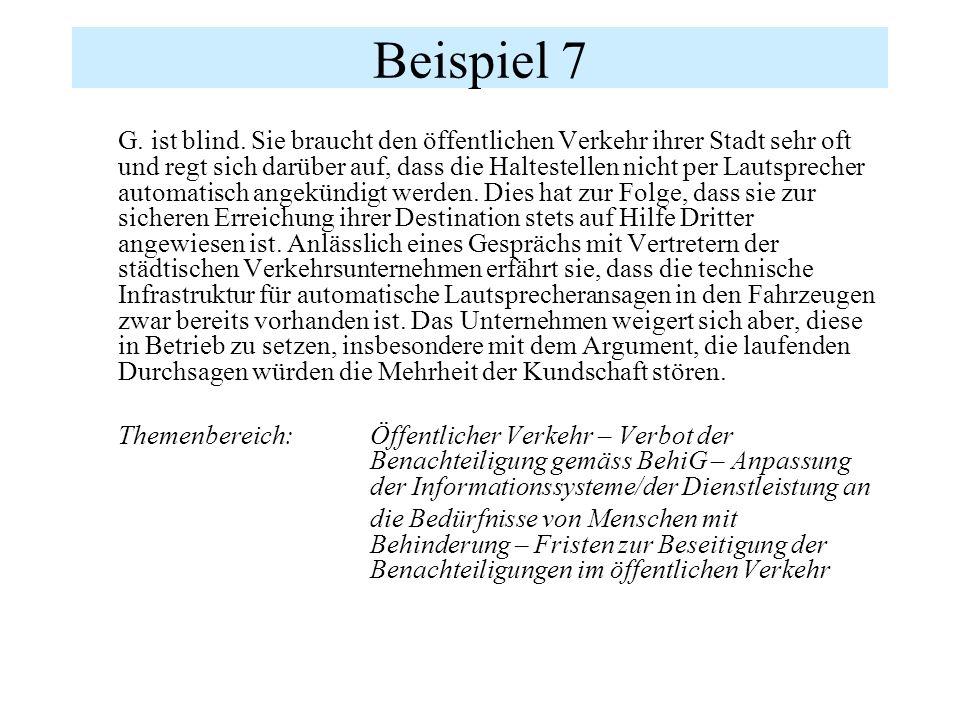 Beispiel 7 G. ist blind.