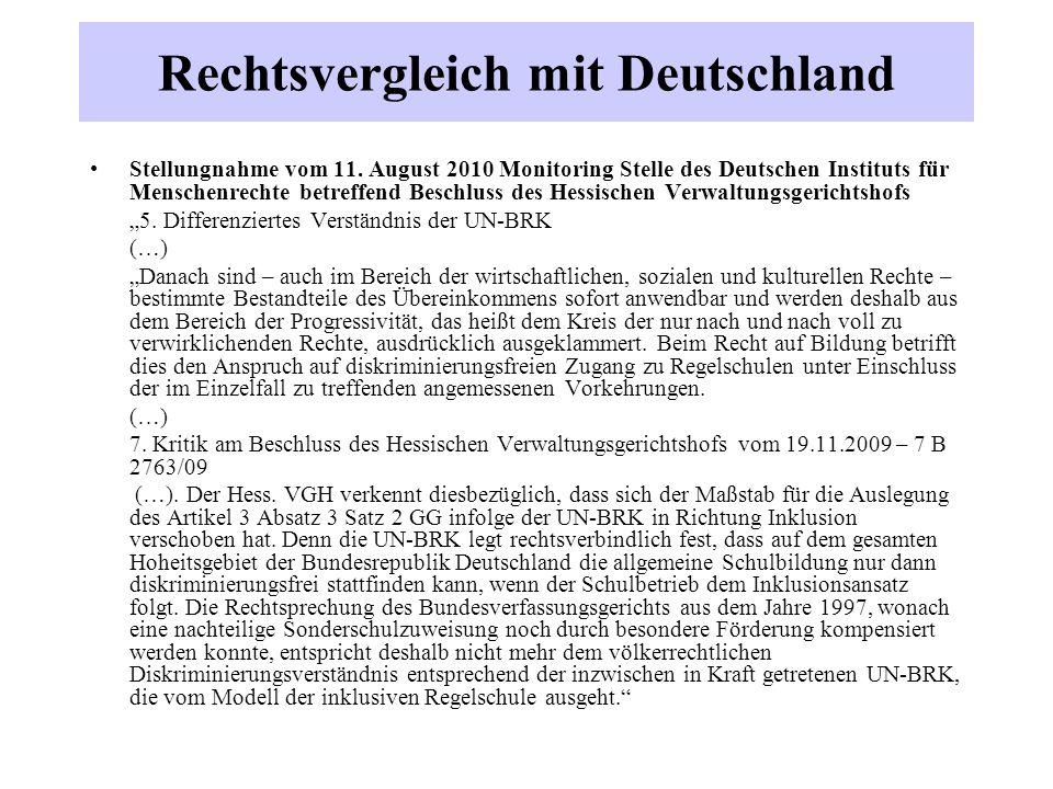 Rechtsvergleich mit Deutschland Stellungnahme vom 11. August 2010 Monitoring Stelle des Deutschen Instituts für Menschenrechte betreffend Beschluss de