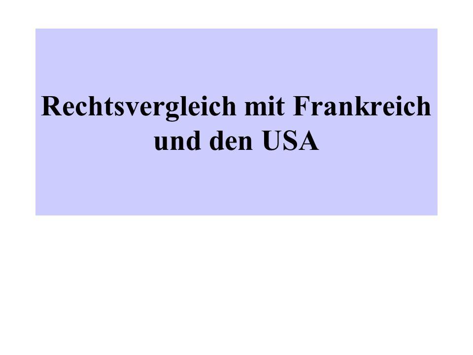 Rechtsvergleich mit Frankreich und den USA