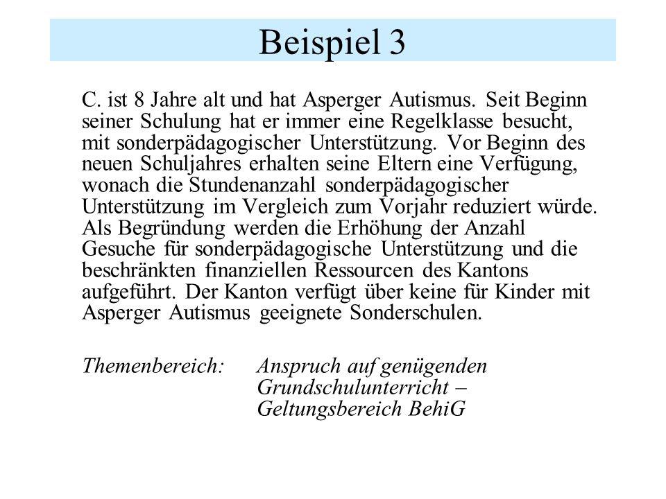 Beispiel 3 C. ist 8 Jahre alt und hat Asperger Autismus.