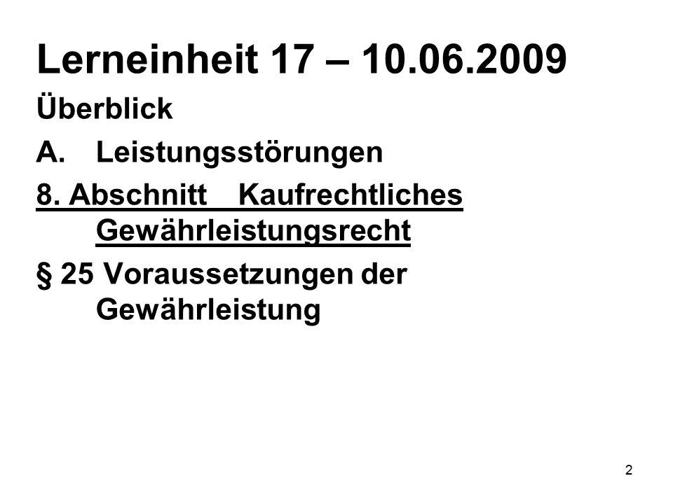2 Lerneinheit 17 – 10.06.2009 Überblick A.Leistungsstörungen 8.