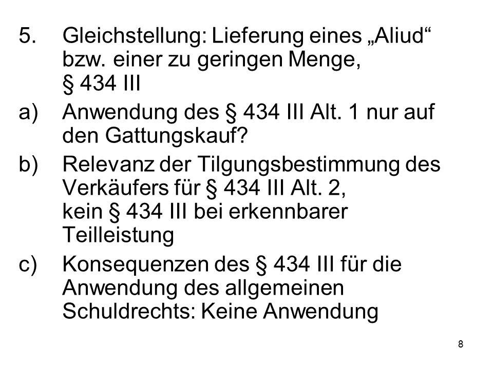 """8 5.Gleichstellung: Lieferung eines """"Aliud bzw."""