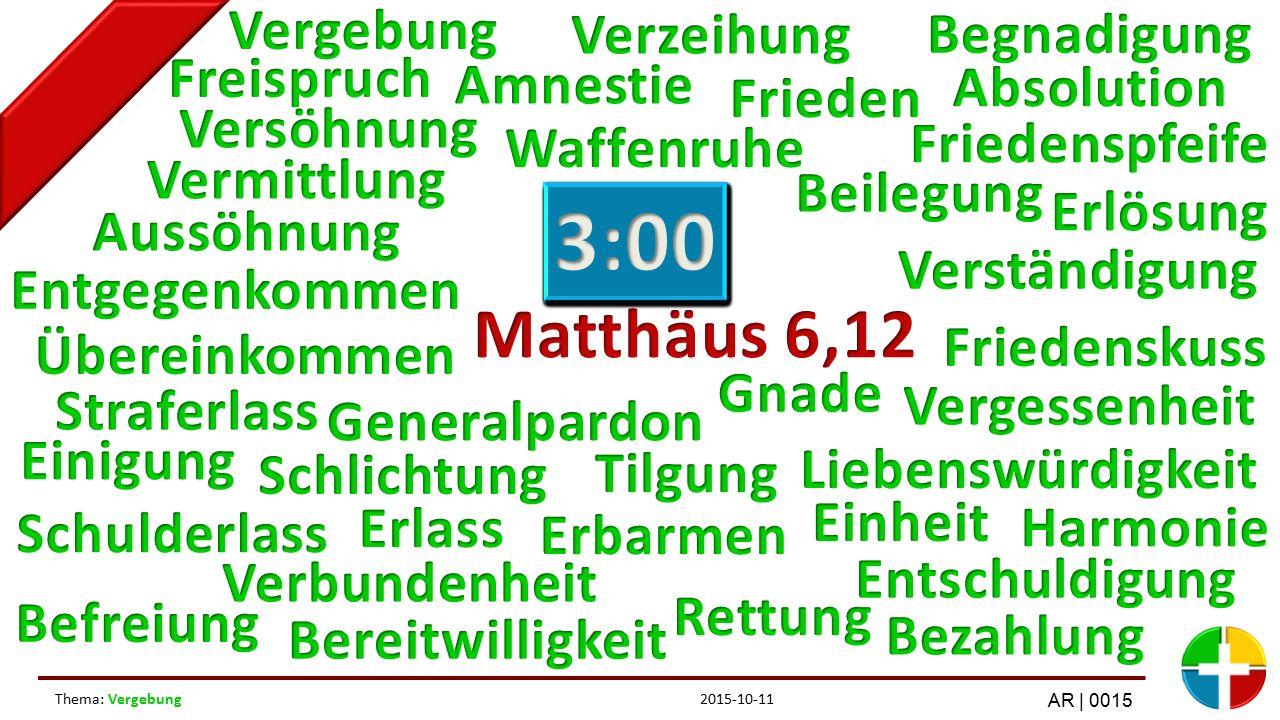 2015-10-11Thema: Vergebung AR | 0015