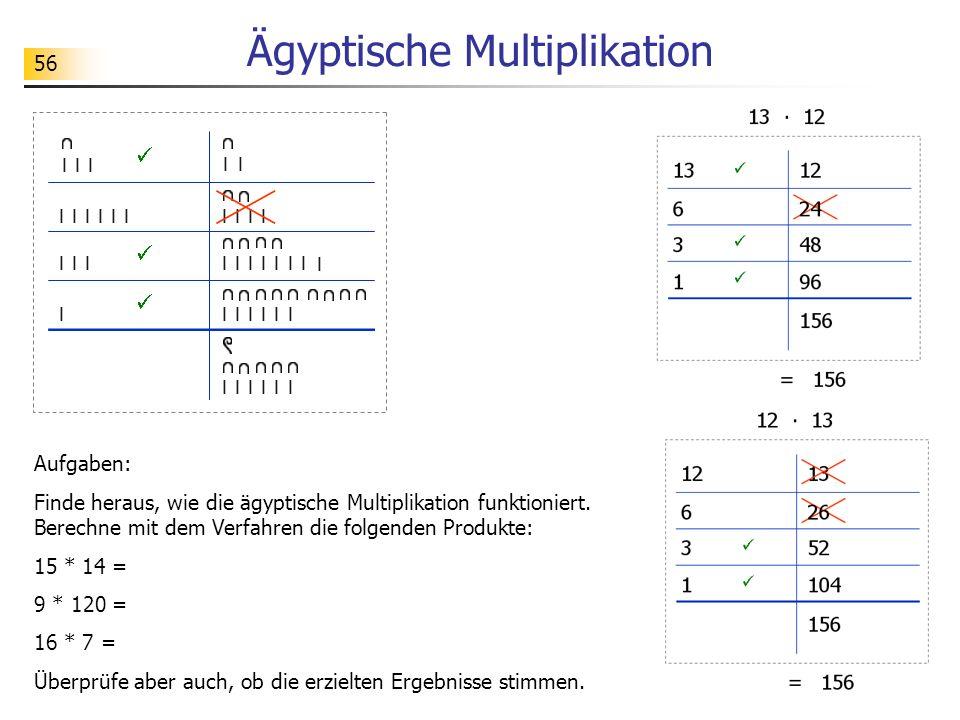 56 Ägyptische Multiplikation Aufgaben: Finde heraus, wie die ägyptische Multiplikation funktioniert.